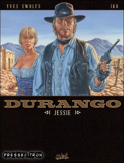 Durango - Tome 17. Jessie