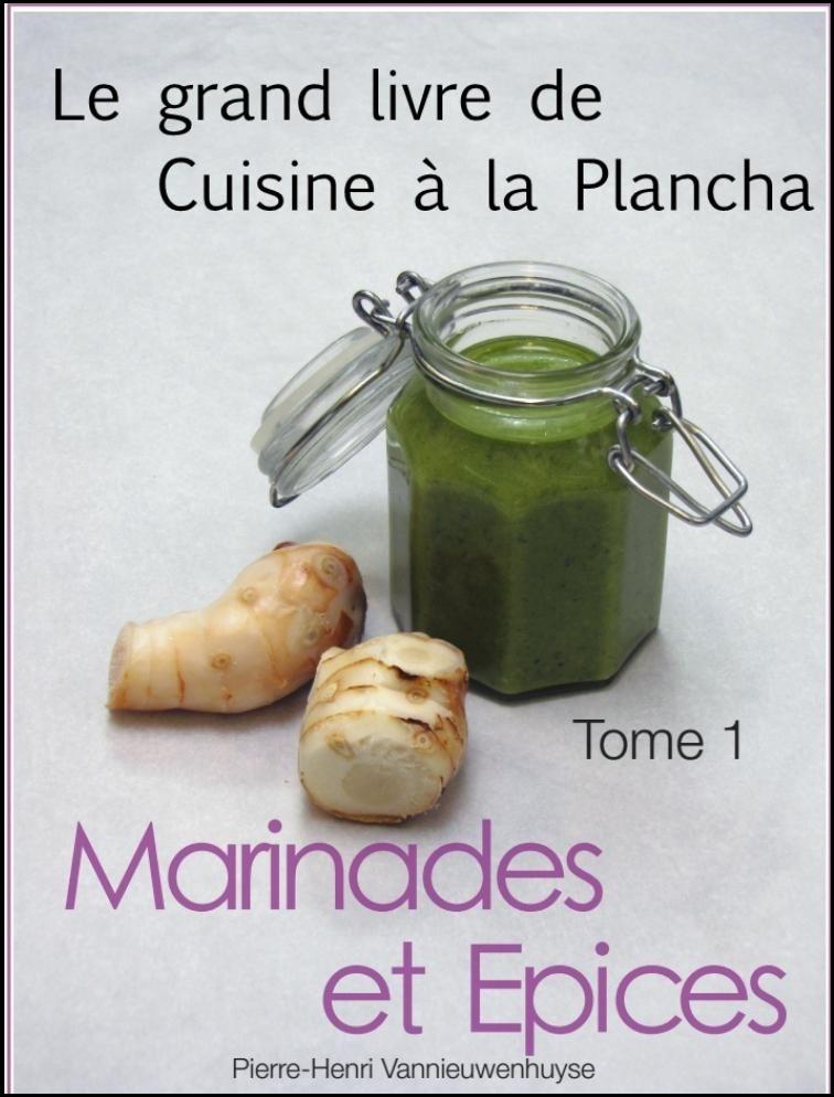 Le grand livre de la cuisine à la plancha : Tome 1