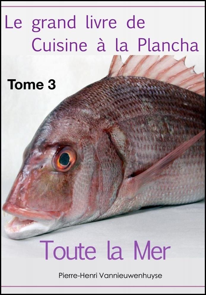 Telecharger le grand livre de la cuisine la plancha tome - Cuisine a la plancha ...