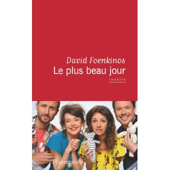 David Foenkinos - Le plus beau jour (2016)