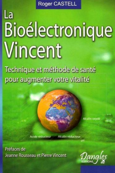 télécharger La bioélectronique Vincent - Roger Castell