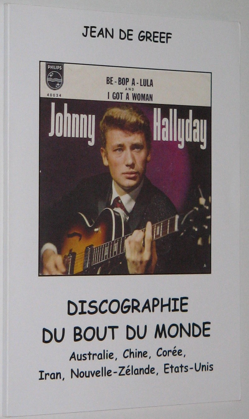 JOHNNY HALLYDAY: DISCOGRAPHIE DU BOUT DU MONDE 160709084626112961