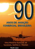 Livro: 90 ANOS AVIAÇÃO