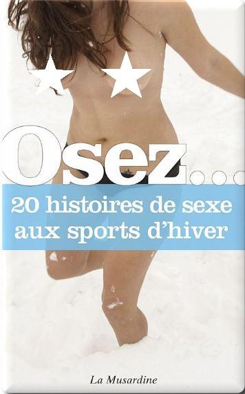 télécharger Osez 20 histoires de sexe en aux sports d'hiver