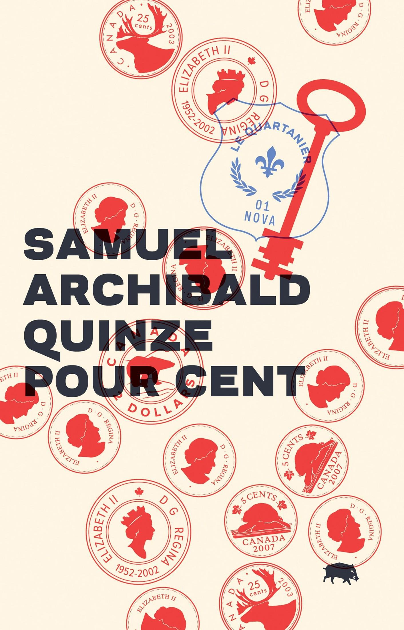 Quinze pour cent de Samuel Archibald