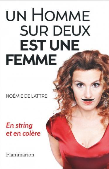 télécharger Un Homme Sur Deux Est Une Femme - Noémie De Lattre 2016