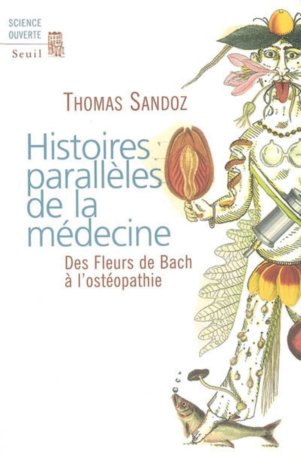 Histoires parallèles de la médecine de Thomas Sandoz