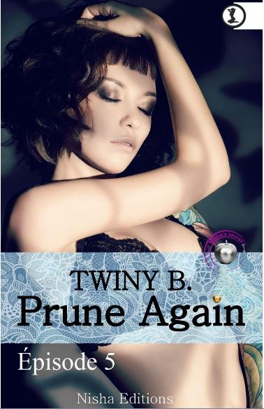 Prune again Episode 5 Twiny B.