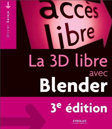 La 3D libre avec Blender 3° édition