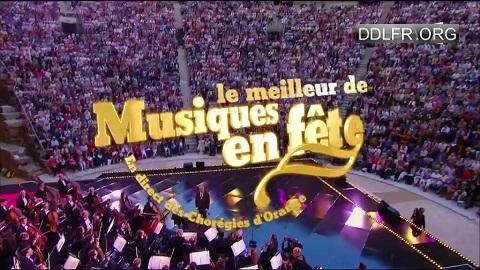 Le meilleur de «Musique en fête» aux Chorégies HDTV