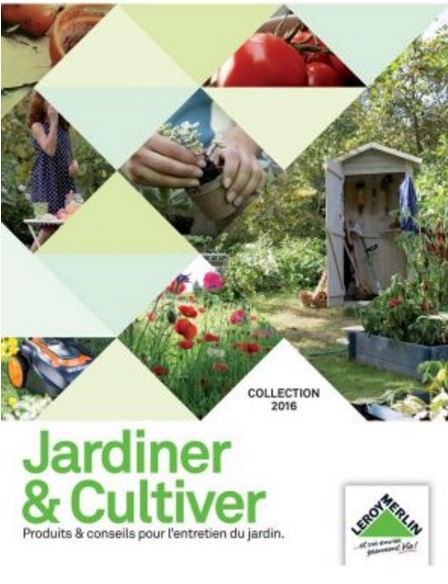 télécharger Leroy Merlin - Jardiner & Cultiver - Collection 2016