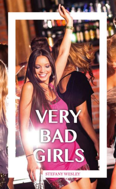 télécharger Stefany Wesley - Very Bad Girls (2016)
