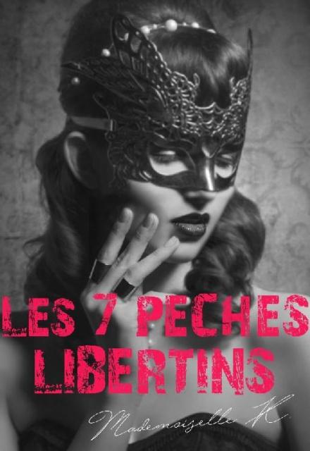 Les 7 Péchés Libertins (2016) - Mademoiselle K