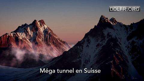 Mega tunnel en suisse