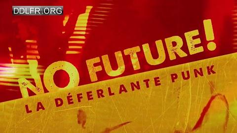 No Future La déferlante punk
