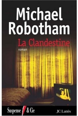 La Clandestine - Michael Robotham