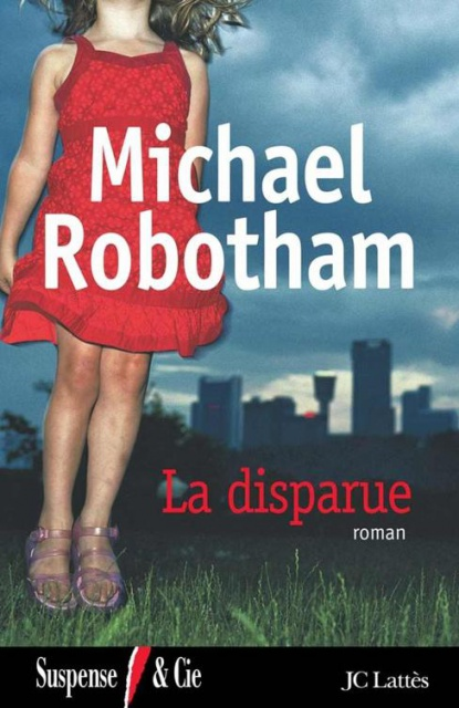 La Disparue - Michael Robotham