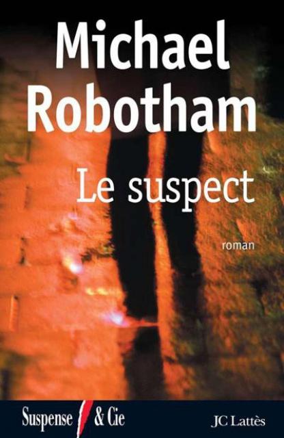 Le Suspect - Michael Robotham