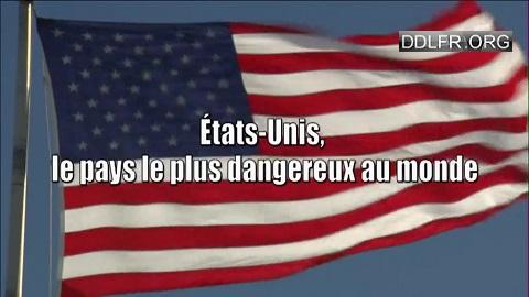 Etats-Unis, le pays le plus dangereux au monde