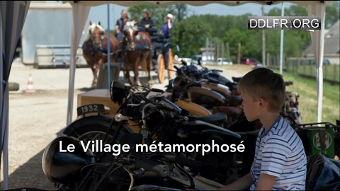 Le village métamorphosé