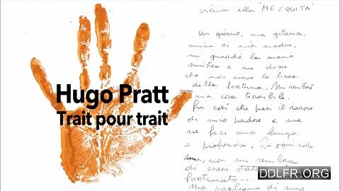Hugo Pratt trait pour trait