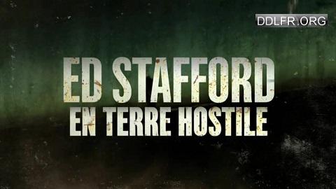Ed Stafford en terre hostile