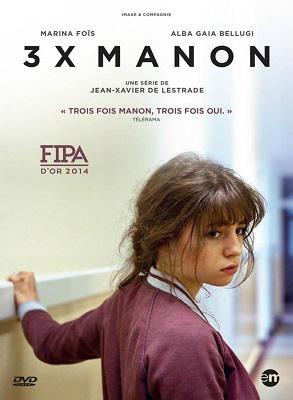 3 X Manon Saison 01 HDTV 720p