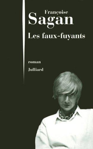 Françoise Sagan - Les Faux-Fuyants