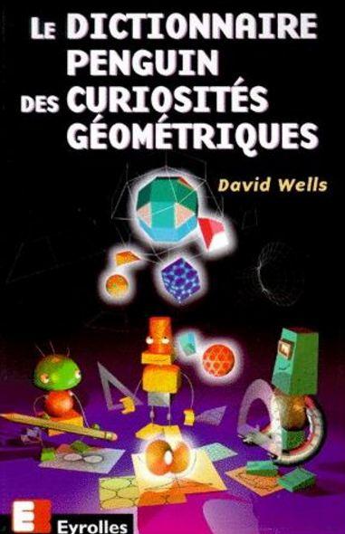 télécharger Le dictionnaire Penguin des curiosités géométriques. Eyrolles