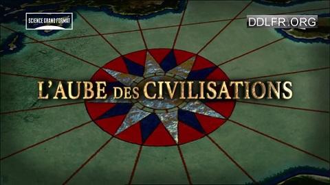 L'aube des civilisations