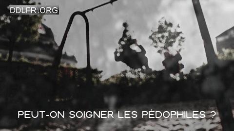 Peut-on soigner les pédophiles