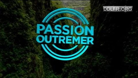 Passion outre-mer Guyane, terre de tous les possibles HDTV