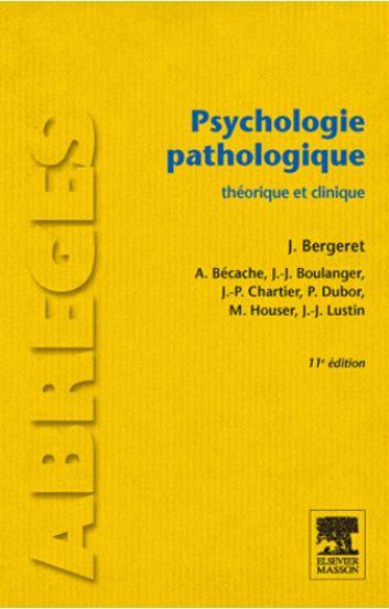 télécharger Psychologie pathologique : Théorie et clinique 11e Edition