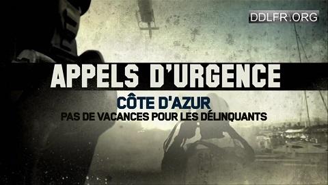 Appels d'urgence Côte d'Azur : pas de vacances pour les délinquants