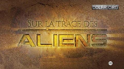 Sur la trace des aliens
