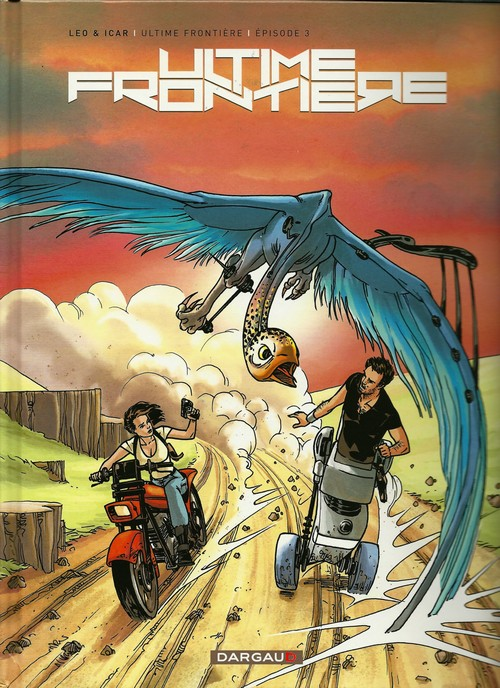 Ultime Frontiere tome 3