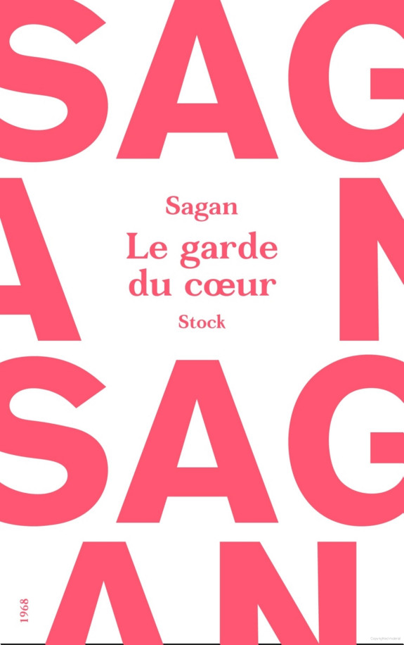 Françoise Sagan - Le garde du coeur
