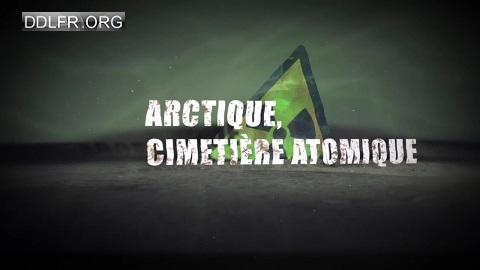 Arctique cimetière atomique