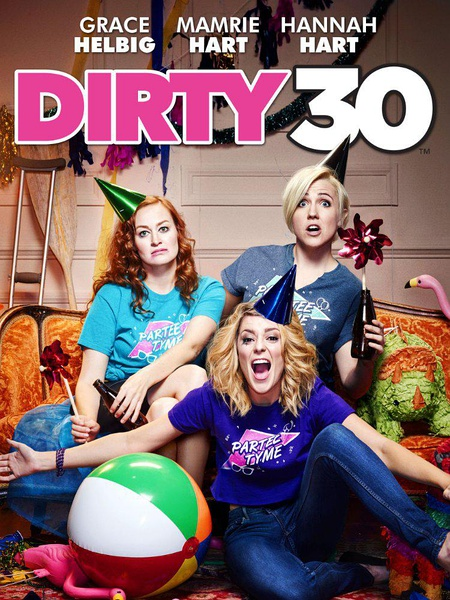 Dirty 30 2016 720p/1080p WEB-DL H264 AC3-EVO
