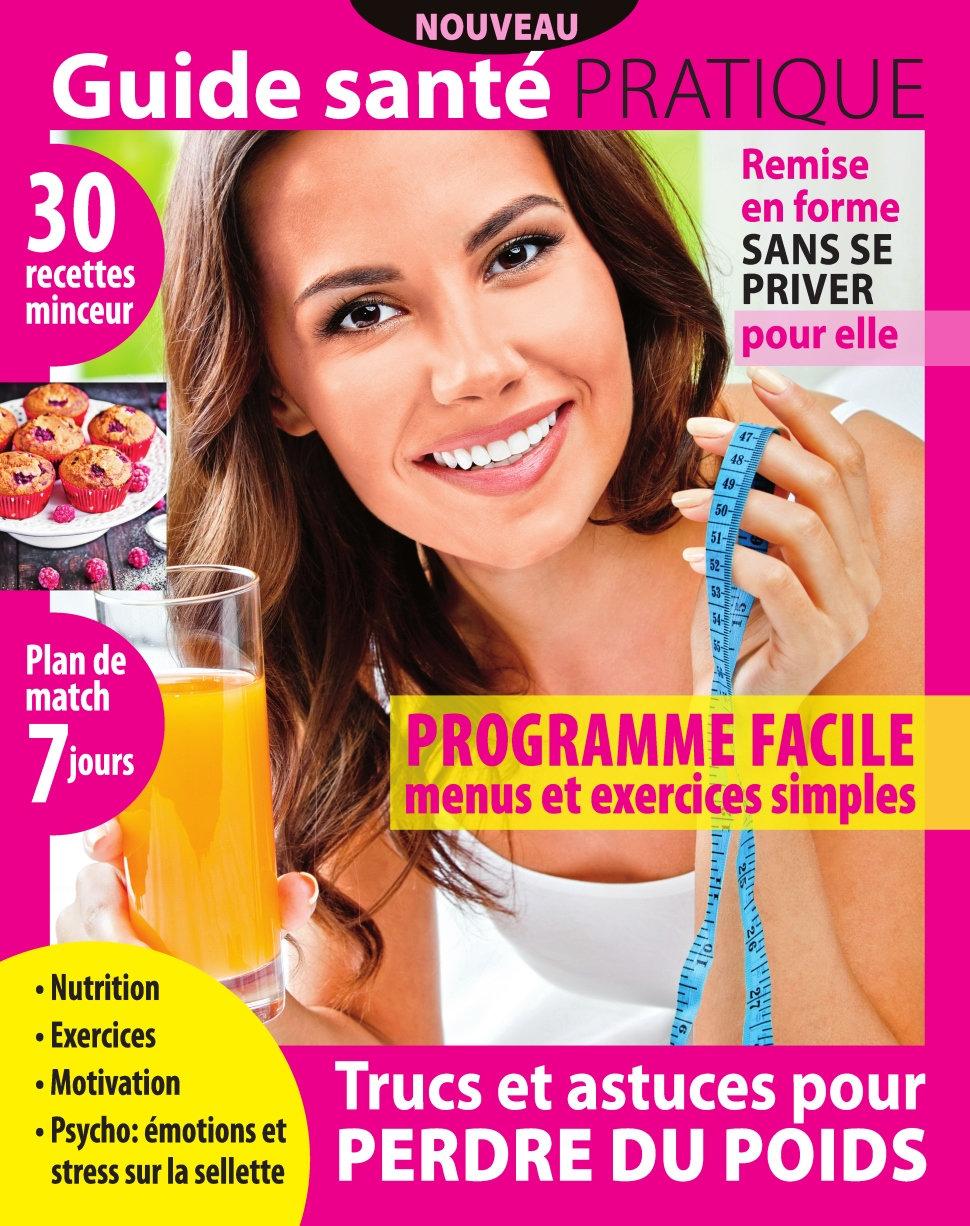 Guide Pratique N°1 - Trucs et Astuces pour perdre du poids