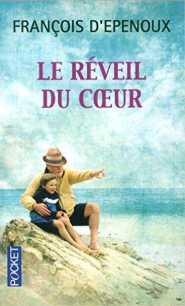 Le réveil du coeur - Francois D'Epenoux