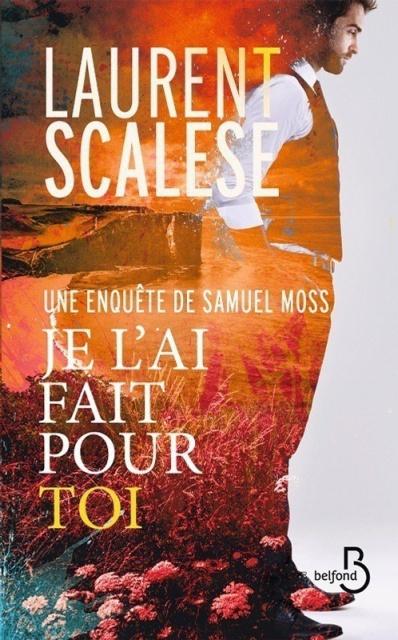 Je L Ai Fait Pour Toi - Laurent Scalese 2016