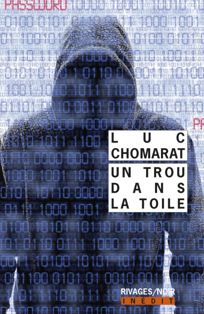 Luc Chomarat - Un Trou Dans La Toile (2016)