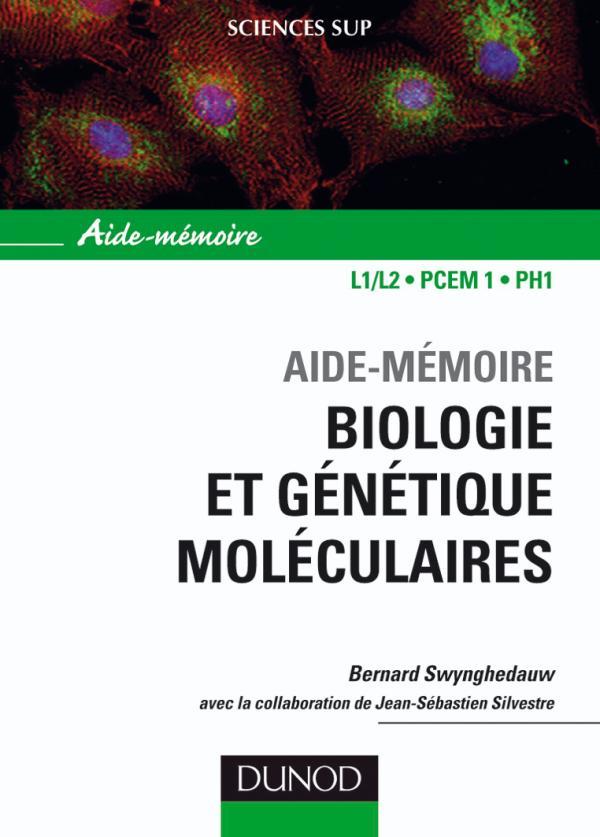 Aide-mémoire de biologie et génétique moléculaire - 3ème édition