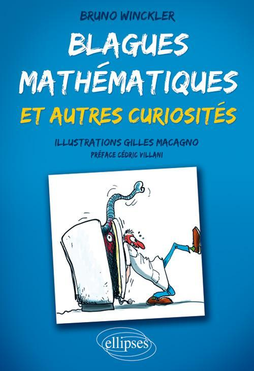 Blagues Mathématiques & Autres Curiosités