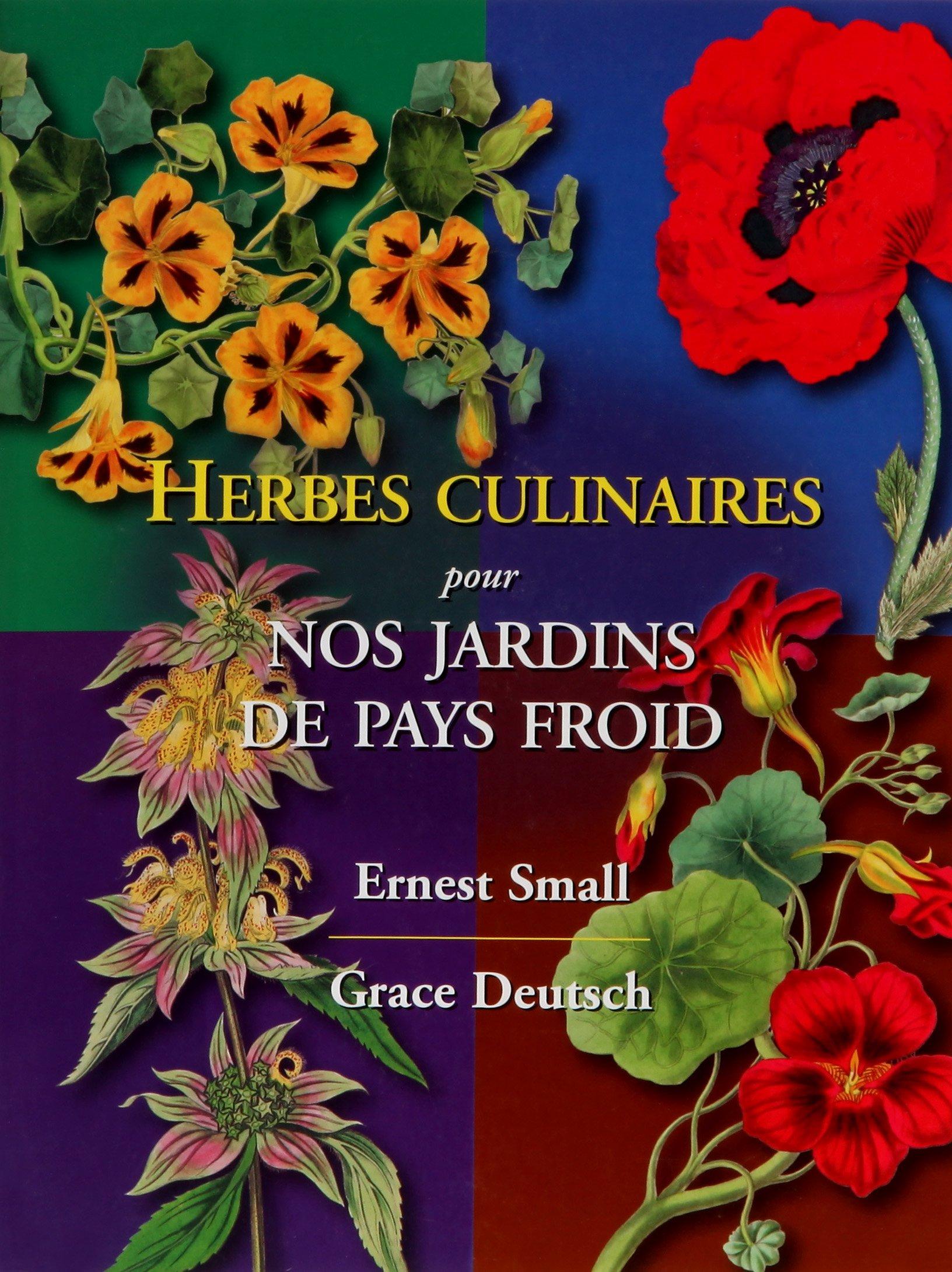 Herbes Culinaires Pour Nos Jardins de Pays Froid