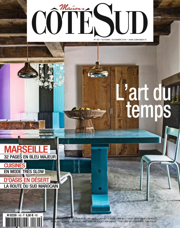 Maisons Côté Sud N°162 - Octobre/Novembre 2016