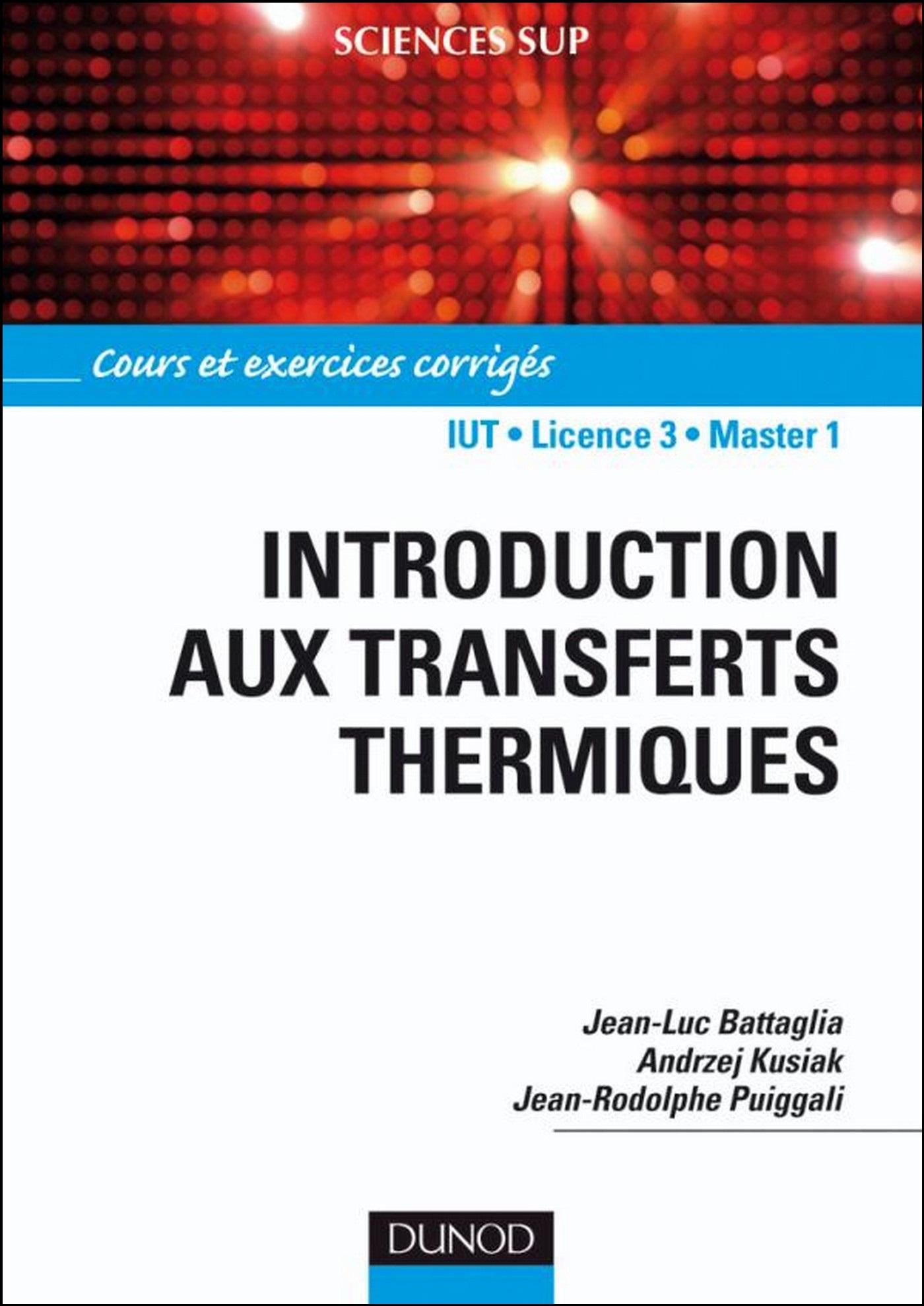 télécharger Introduction aux transferts thermiques - Cours et exercices corrigés