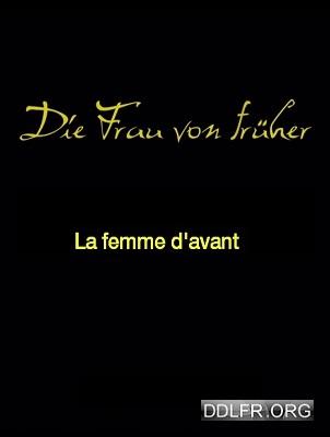 La Femme d'avant HDTV 720p VOSTFR