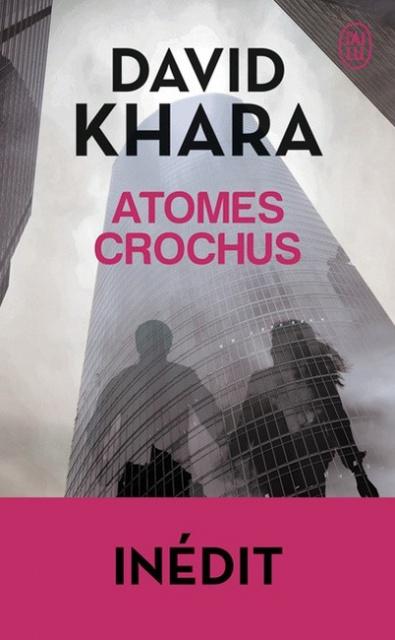 Atomes Crochus - David S. Khara 2016